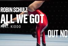 Photo of #Release | Robin Schulz feat. KIDDO – All We Got