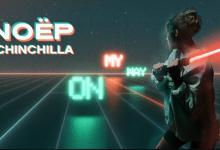 Photo of #Release | NOËP x CHINCHILLA – On My Way