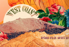 Photo of #Release | DVBBS feat. Quinn XCII – West Coast