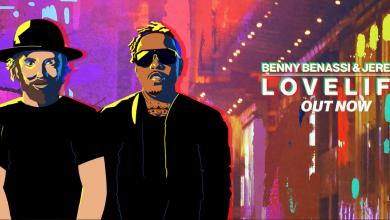 Photo of #Release   Benny Benassi, Jeremih – LOVELIFE