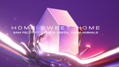 Photo of #Release | Sam Feldt feat. ALMA, Digital Farm Animals – Home Sweet Home