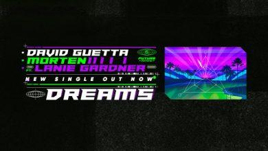 Photo of #Release | David Guetta, MORTEN – Dreams