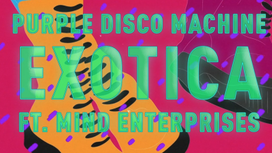 Photo of #Release | Purple Disco Machine feat. Mind Enterprises – Exotica