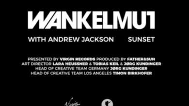 Photo of #Release | Wankelmut, Andrew Jackson – Sunset
