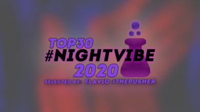 Photo of Top30 #NightVibe 2020 – The Best Club Tracks