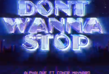 Photo of #Release | Alphalove feat. Conor Maynard – Don't Wanna Stop