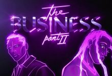 The Business: Part II