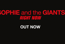 Photo of #Release | Sophie and The Giants – Right Now