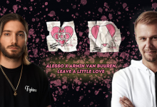 Photo of Armin Van Buuren e Alesso insieme per Leave a Little Love