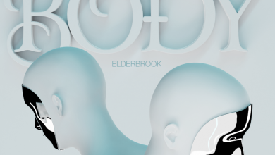 Photo of #Release | Elderbrook – Body