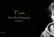 Photo of Tim, la biografia ufficiale di Avicii uscirà a Novembre