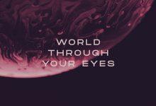 Photo of #Release | Nicky Romero & Teamworx Feat. Joseph Feinstein – World Through Your Eyes